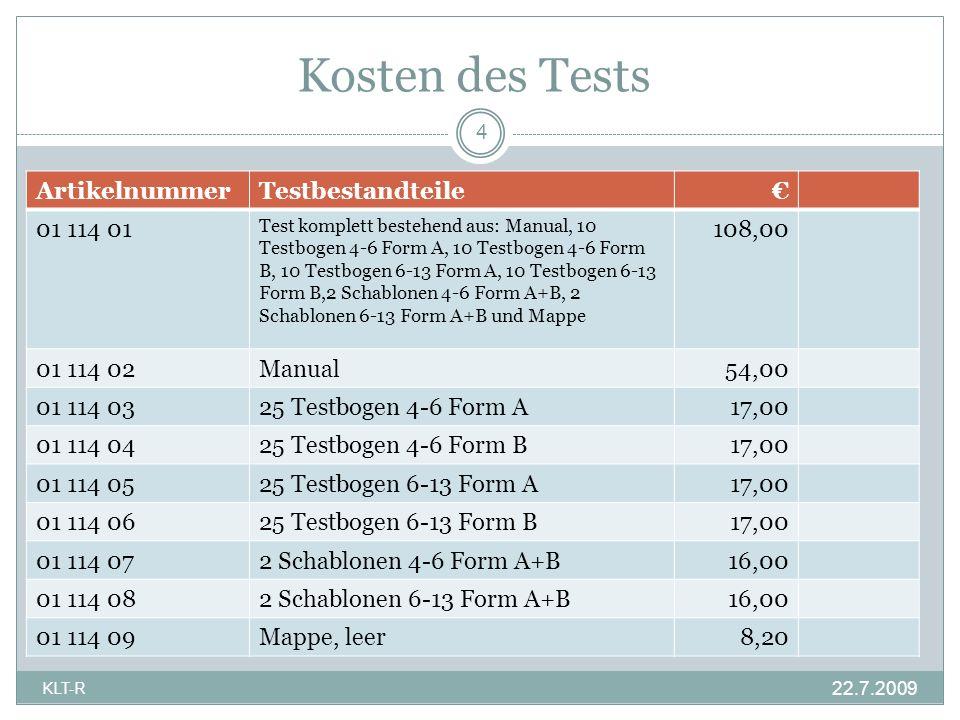 Kosten des Tests Artikelnummer Testbestandteile € 01 114 01 108,00