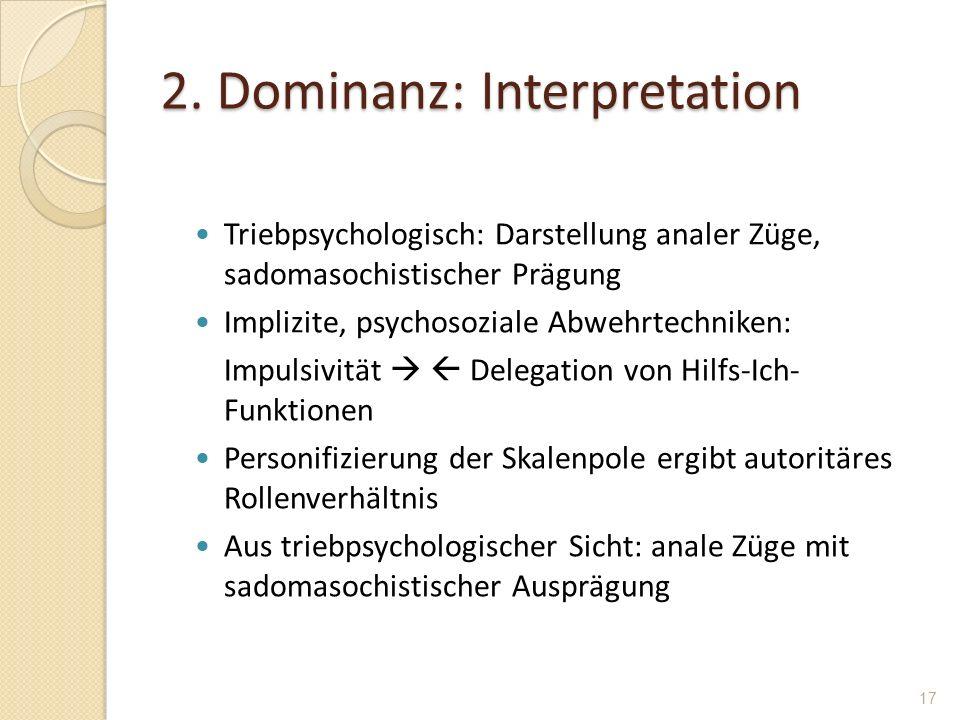2. Dominanz: Interpretation