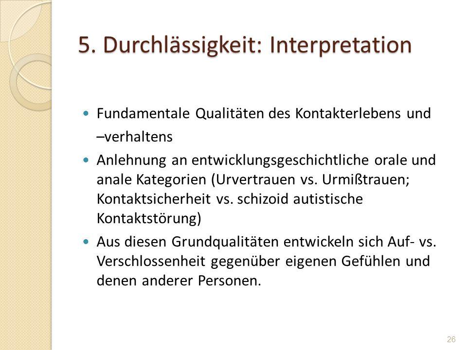 5. Durchlässigkeit: Interpretation