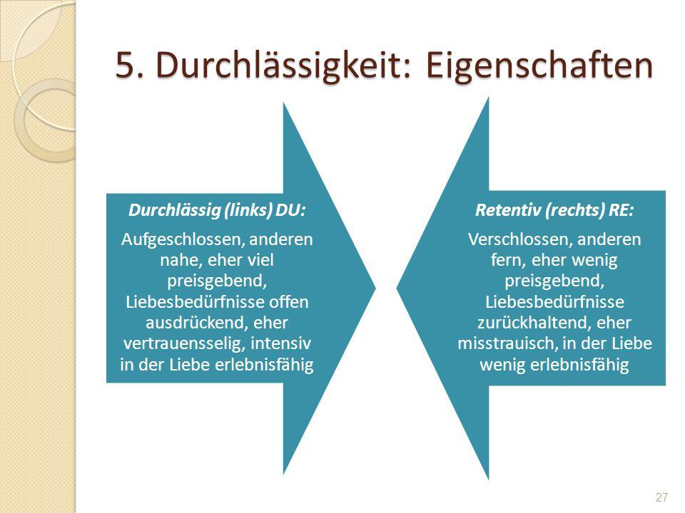 5. Durchlässigkeit: Eigenschaften