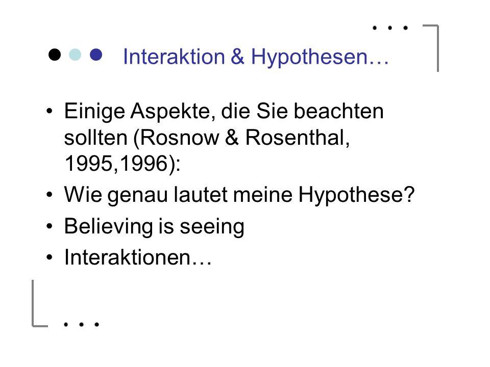 Interaktion & Hypothesen…