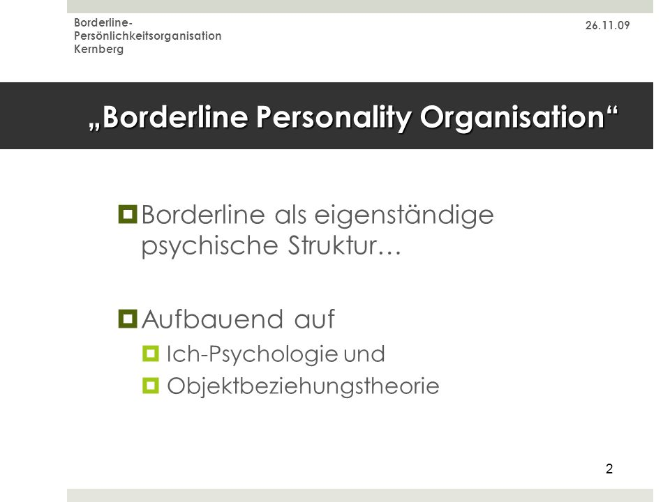 """Borderline Personality Organisation"