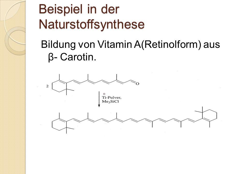 Beispiel in der Naturstoffsynthese