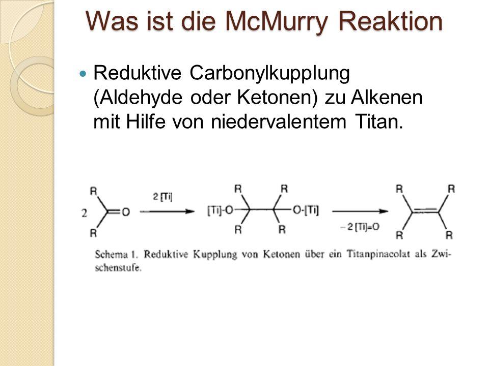 Was ist die McMurry Reaktion