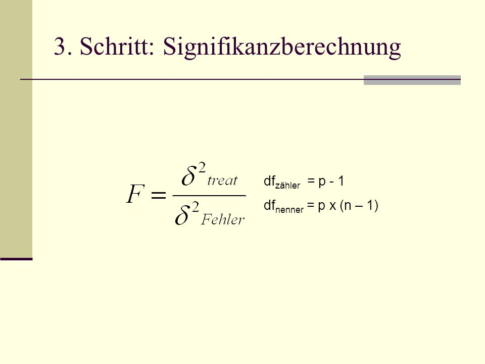 3. Schritt: Signifikanzberechnung