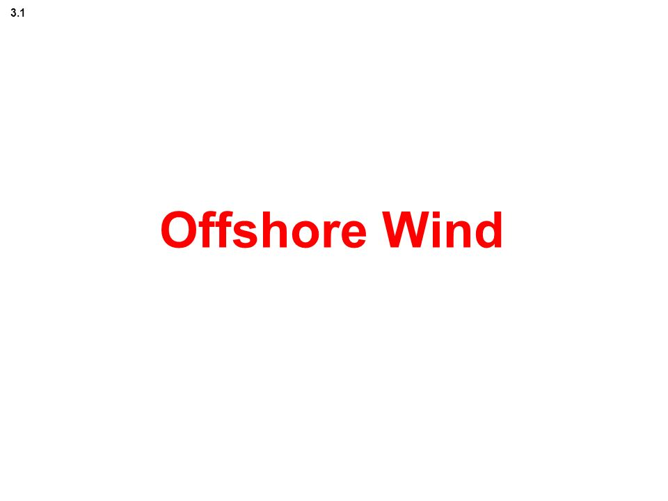 3.1 Offshore Wind