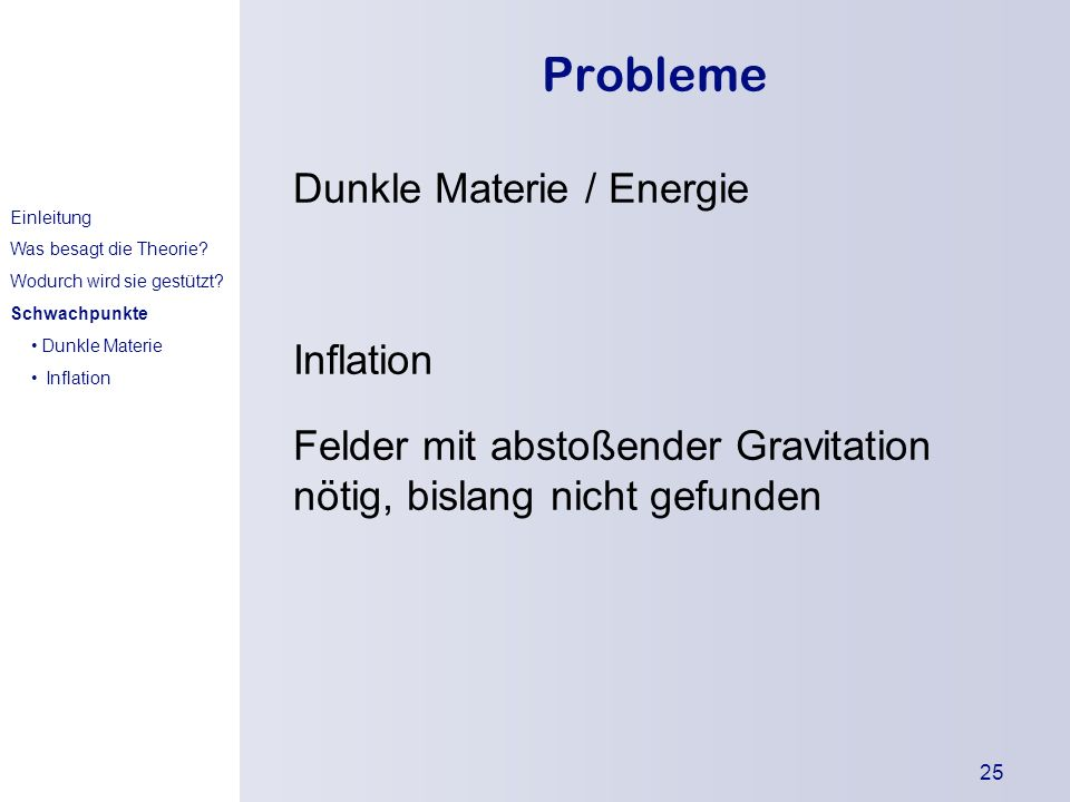 Probleme Dunkle Materie / Energie Inflation