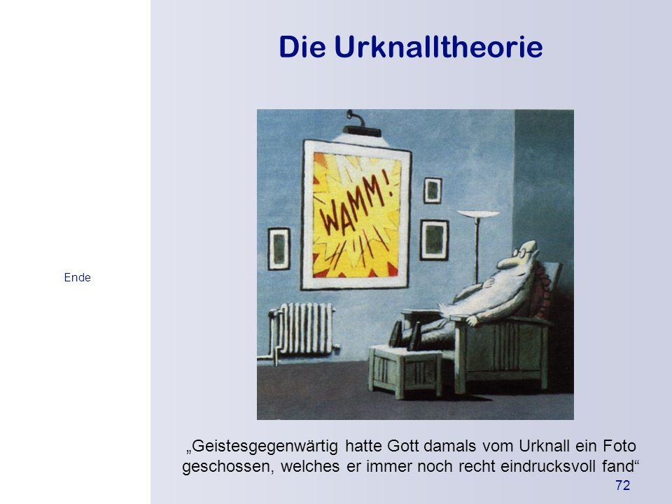 Die Urknalltheorie Ende.