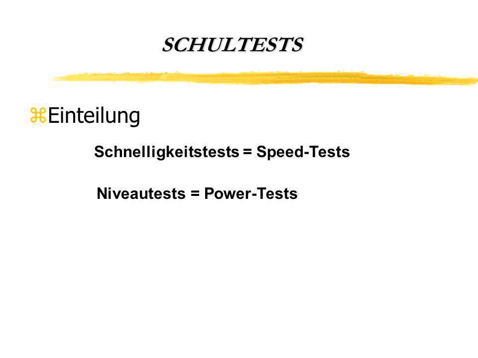 SCHULTESTS Einteilung Schnelligkeitstests = Speed-Tests