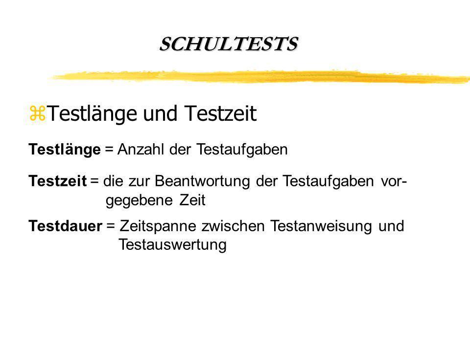 Testlänge und Testzeit