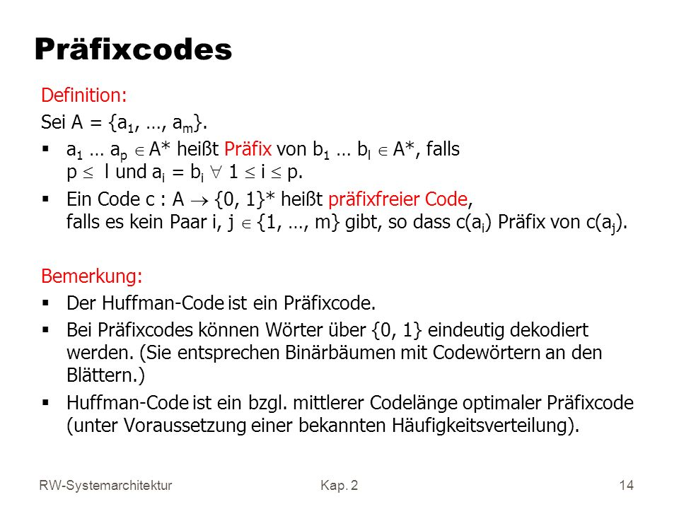 Präfixcodes Definition: Sei A = {a1, …, am}.