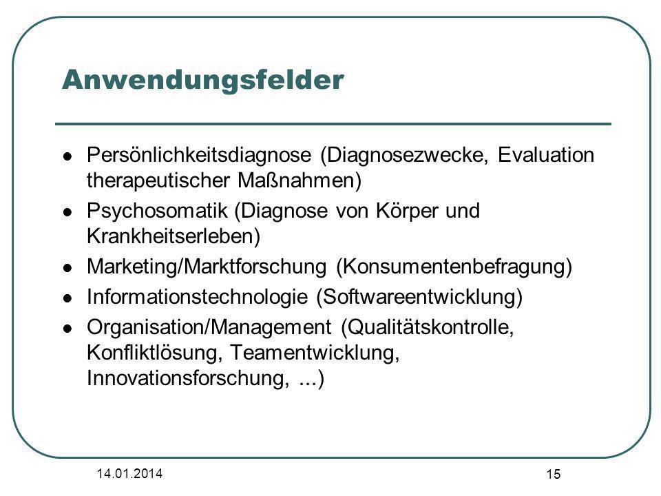 Anwendungsfelder Persönlichkeitsdiagnose (Diagnosezwecke, Evaluation therapeutischer Maßnahmen)