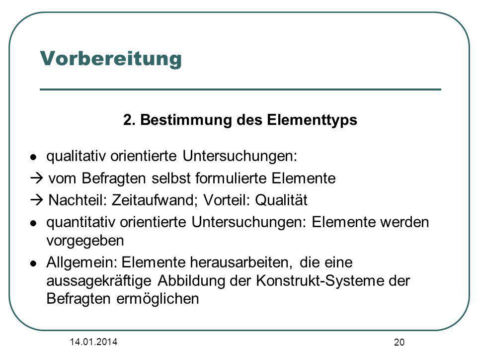 2. Bestimmung des Elementtyps