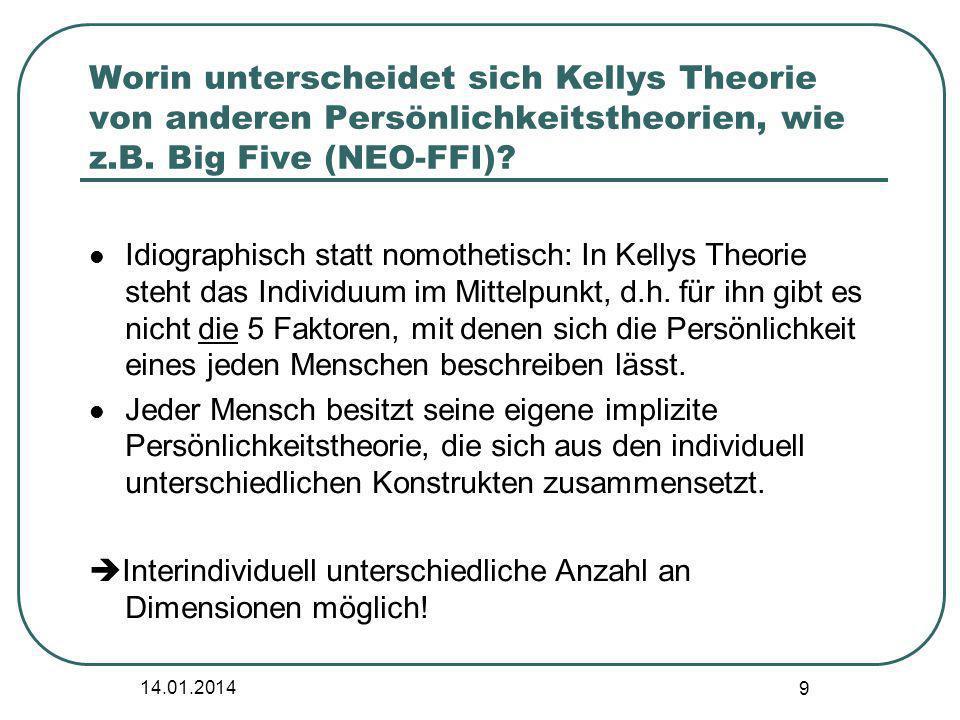 Worin unterscheidet sich Kellys Theorie von anderen Persönlichkeitstheorien, wie z.B. Big Five (NEO-FFI)