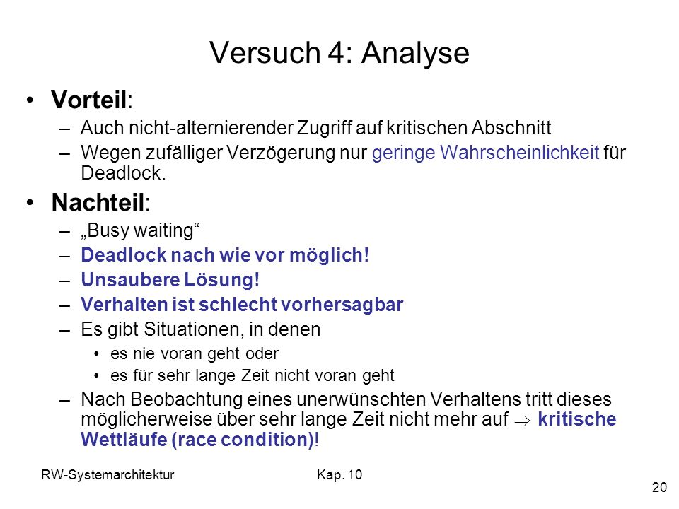 Versuch 4: Analyse Vorteil: Nachteil: