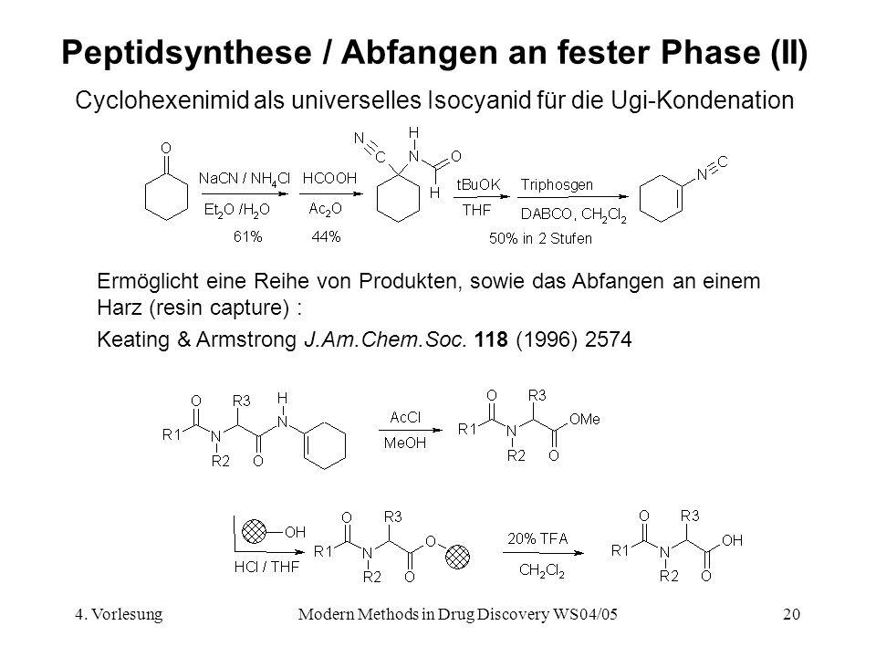 Peptidsynthese / Abfangen an fester Phase (II)
