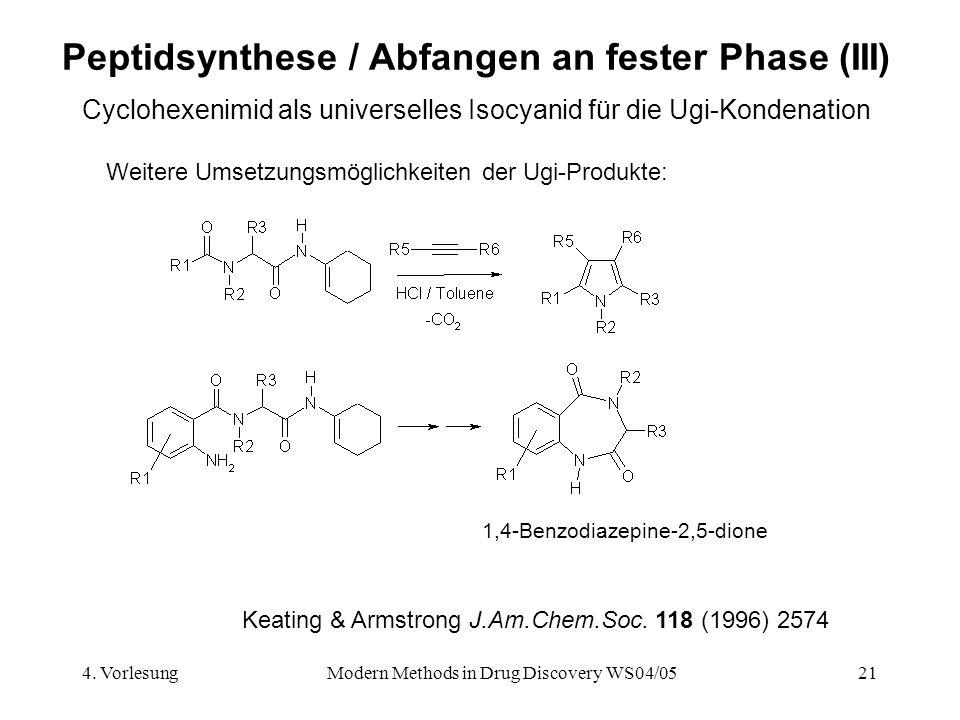Peptidsynthese / Abfangen an fester Phase (III)