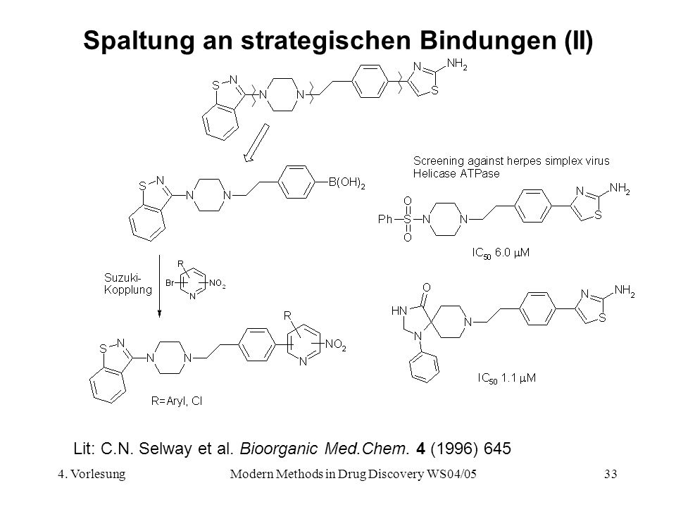 Spaltung an strategischen Bindungen (II)