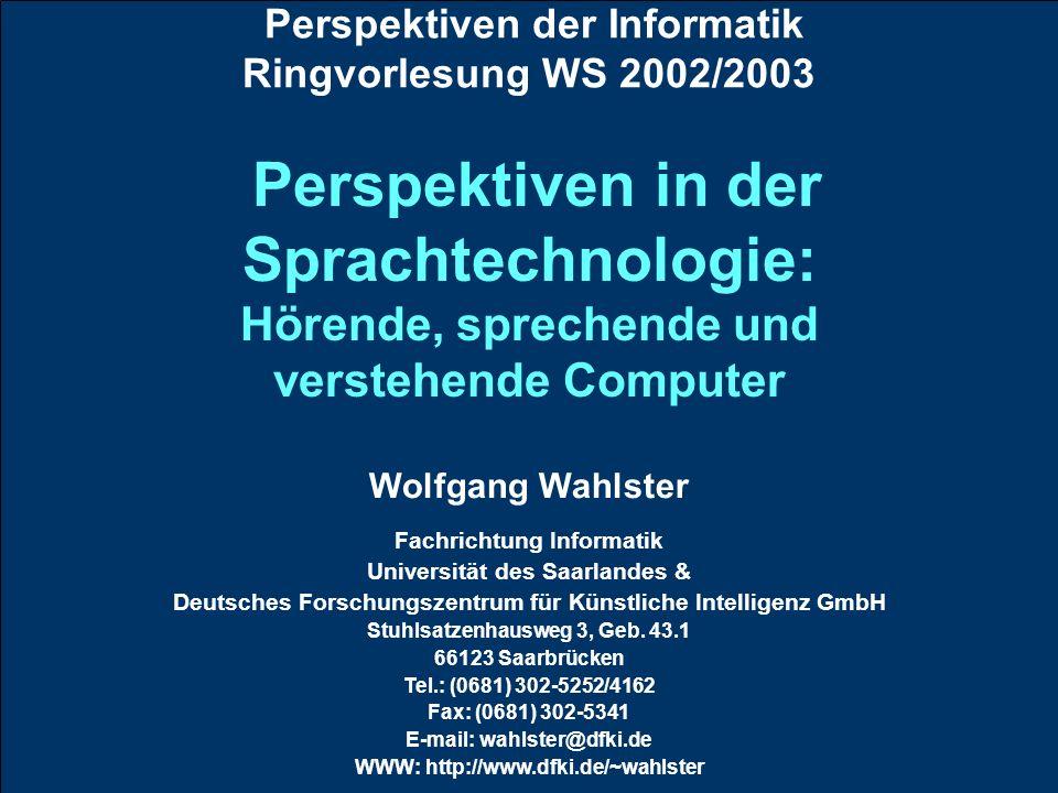 Perspektiven der Informatik Ringvorlesung WS 2002/2003