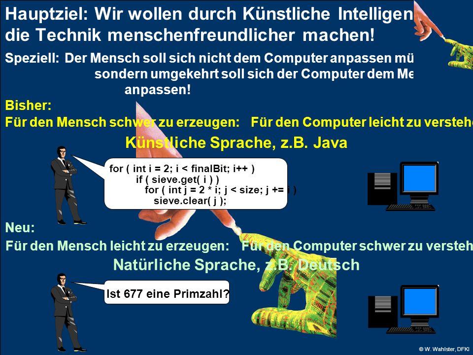 Künstliche Sprache, z.B. Java Natürliche Sprache, z.B. Deutsch