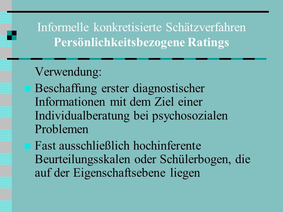 Informelle konkretisierte Schätzverfahren Persönlichkeitsbezogene Ratings