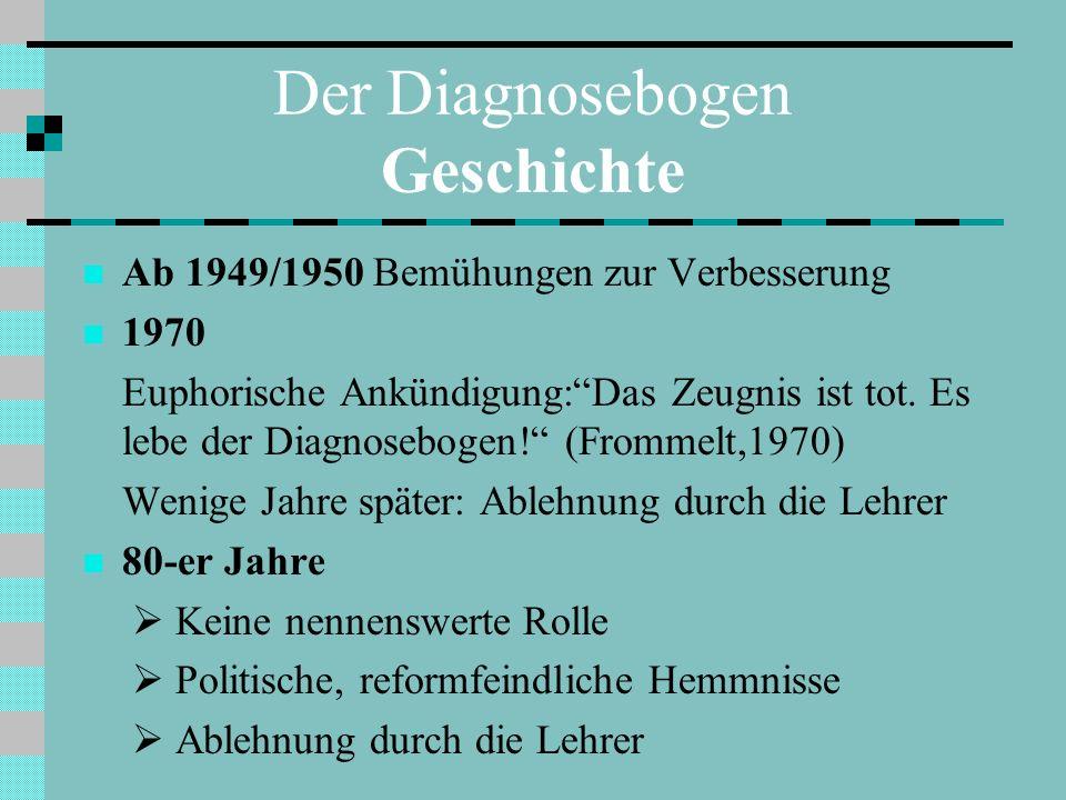 Der Diagnosebogen Geschichte