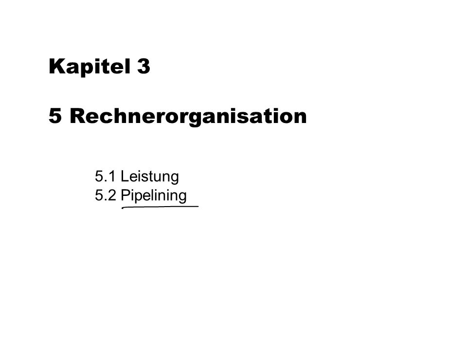 Kapitel 3 5 Rechnerorganisation