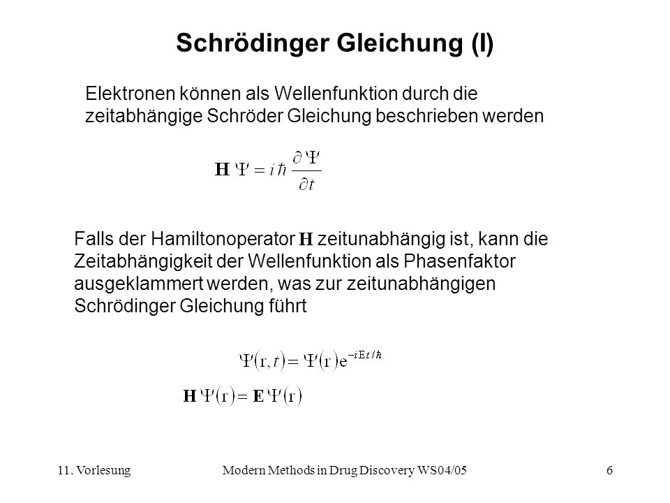 Schrödinger Gleichung (I)
