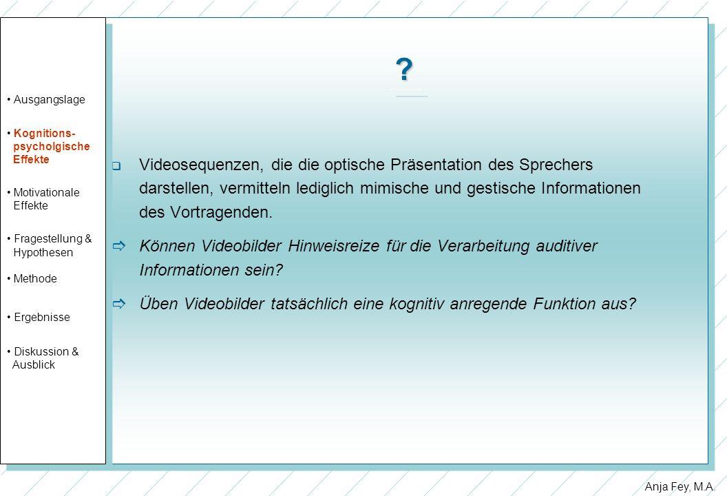 Ausgangslage. Kognitions- psycholgische. Effekte. Motivationale. Fragestellung & Hypothesen.