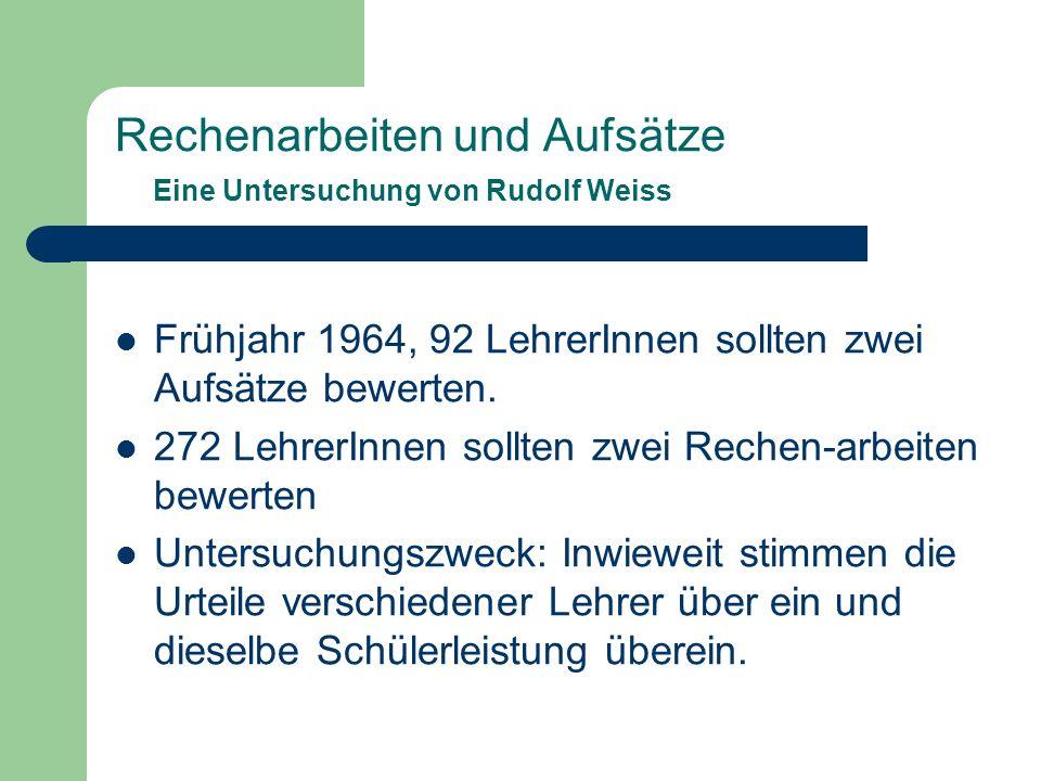 Rechenarbeiten und Aufsätze Eine Untersuchung von Rudolf Weiss