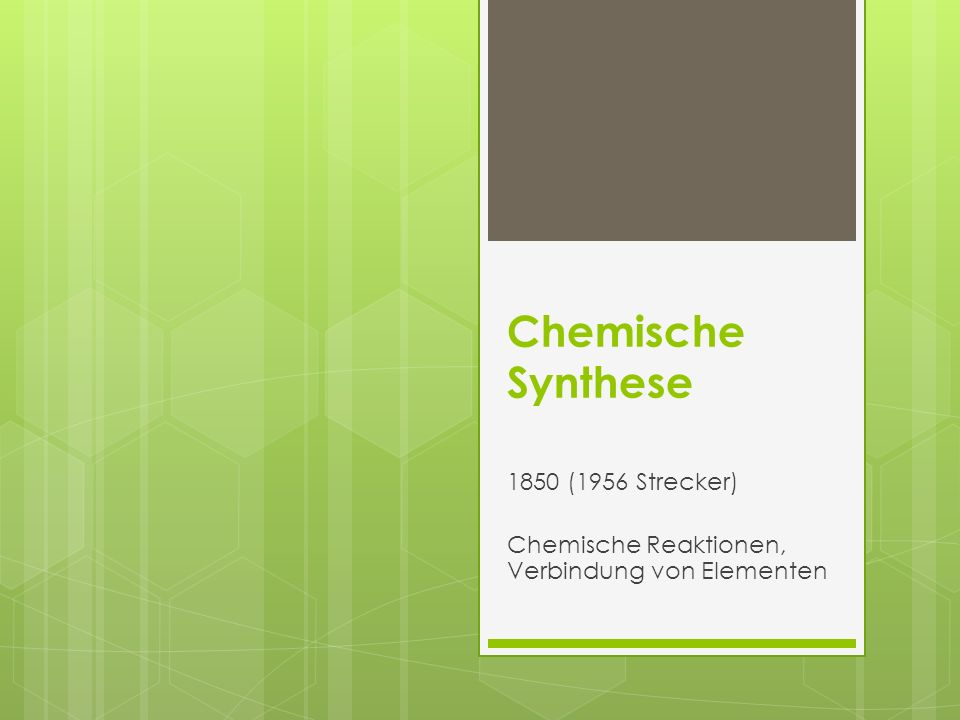 1850 (1956 Strecker) Chemische Reaktionen, Verbindung von Elementen