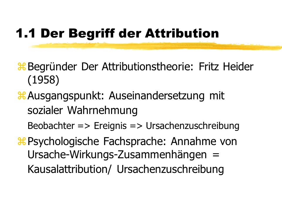 1.1 Der Begriff der Attribution