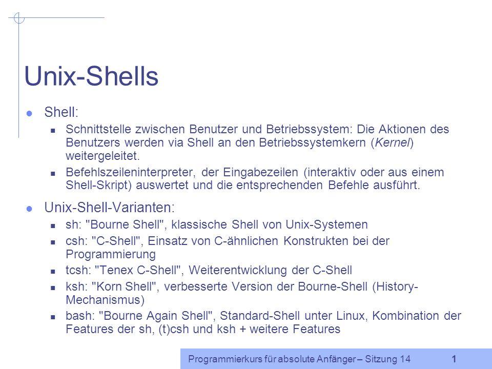 Unix-Shells Shell: Unix-Shell-Varianten: