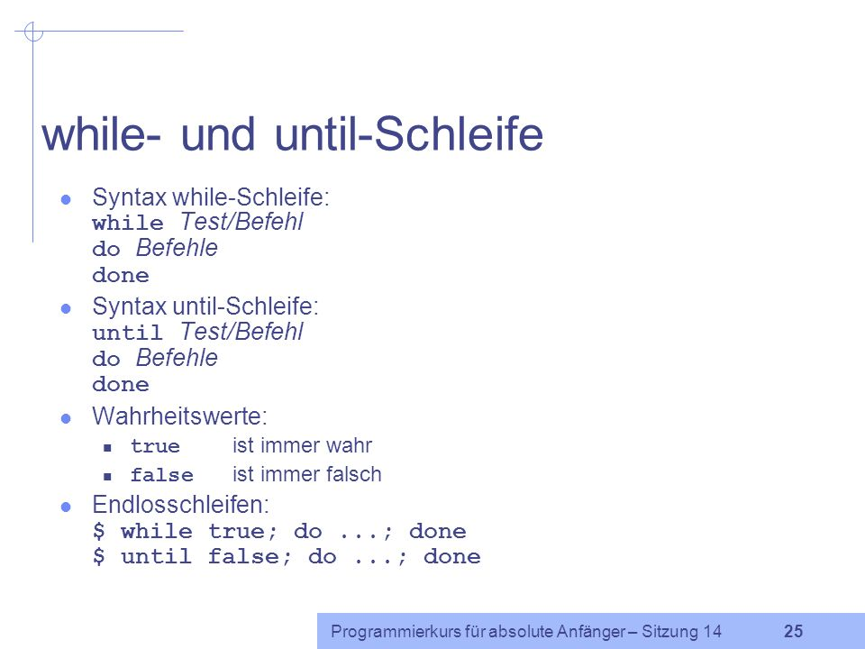 while- und until-Schleife