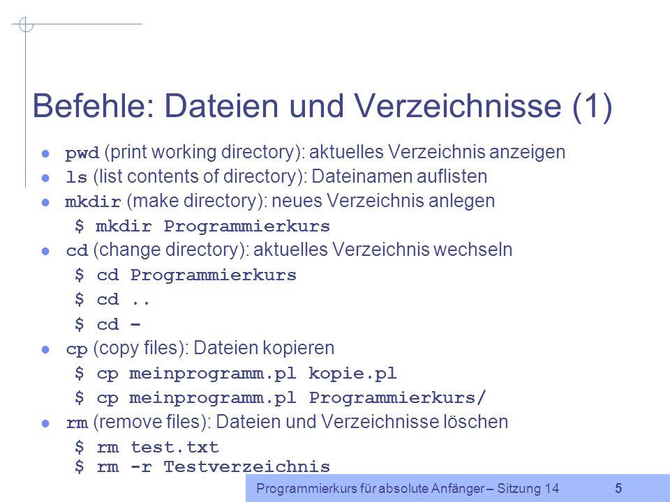 Befehle: Dateien und Verzeichnisse (1)