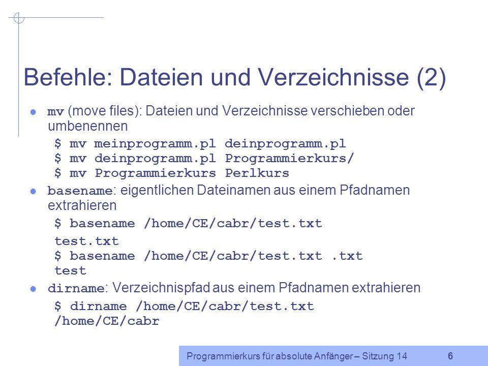 Befehle: Dateien und Verzeichnisse (2)