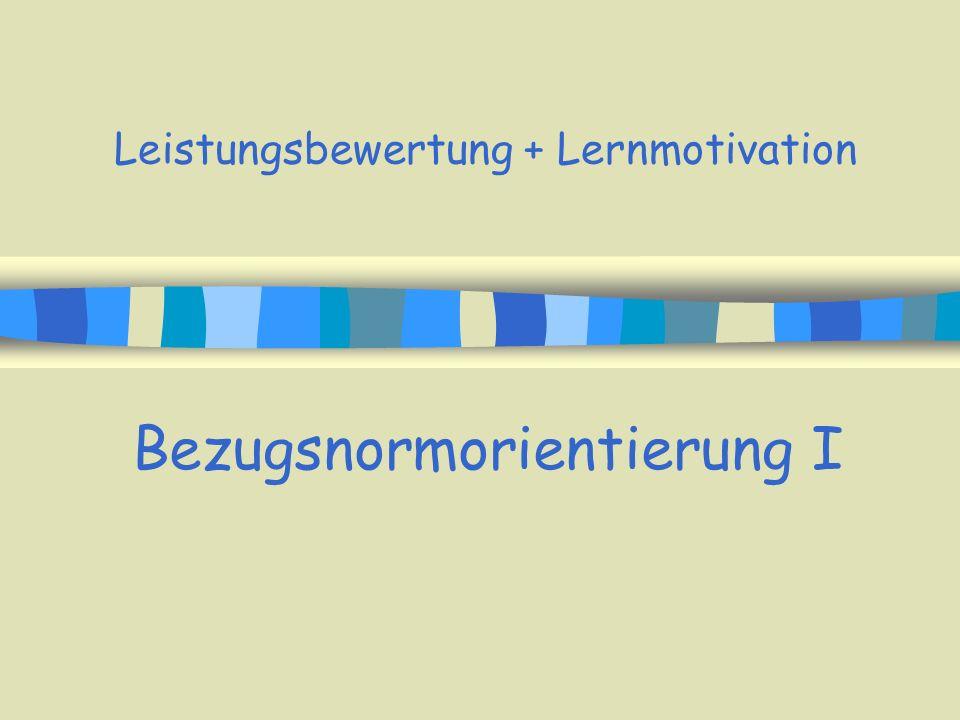Leistungsbewertung + Lernmotivation