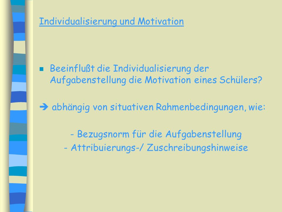Individualisierung und Motivation