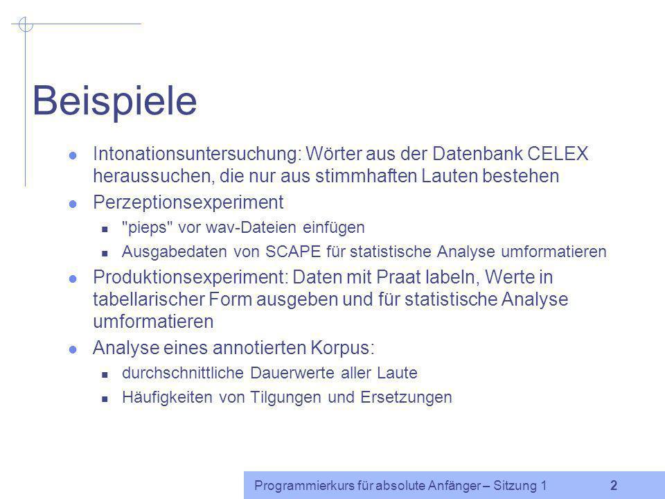 Beispiele Intonationsuntersuchung: Wörter aus der Datenbank CELEX heraussuchen, die nur aus stimmhaften Lauten bestehen.