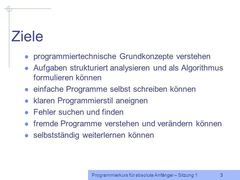 Ziele programmiertechnische Grundkonzepte verstehen