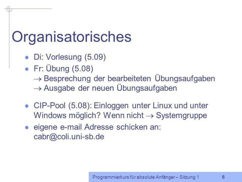 Organisatorisches Di: Vorlesung (5.09)