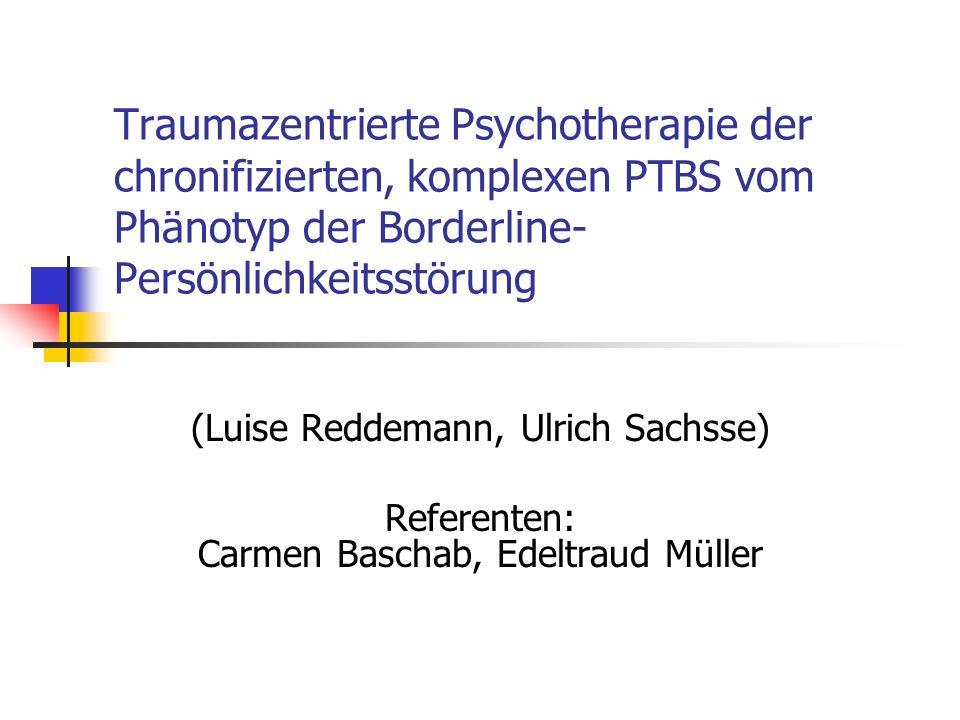 Traumazentrierte Psychotherapie der chronifizierten, komplexen PTBS vom Phänotyp der Borderline-Persönlichkeitsstörung