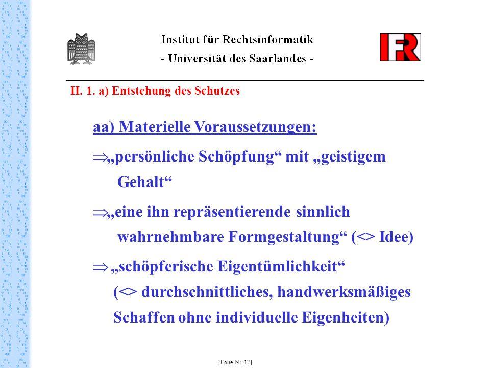 aa) Materielle Voraussetzungen: