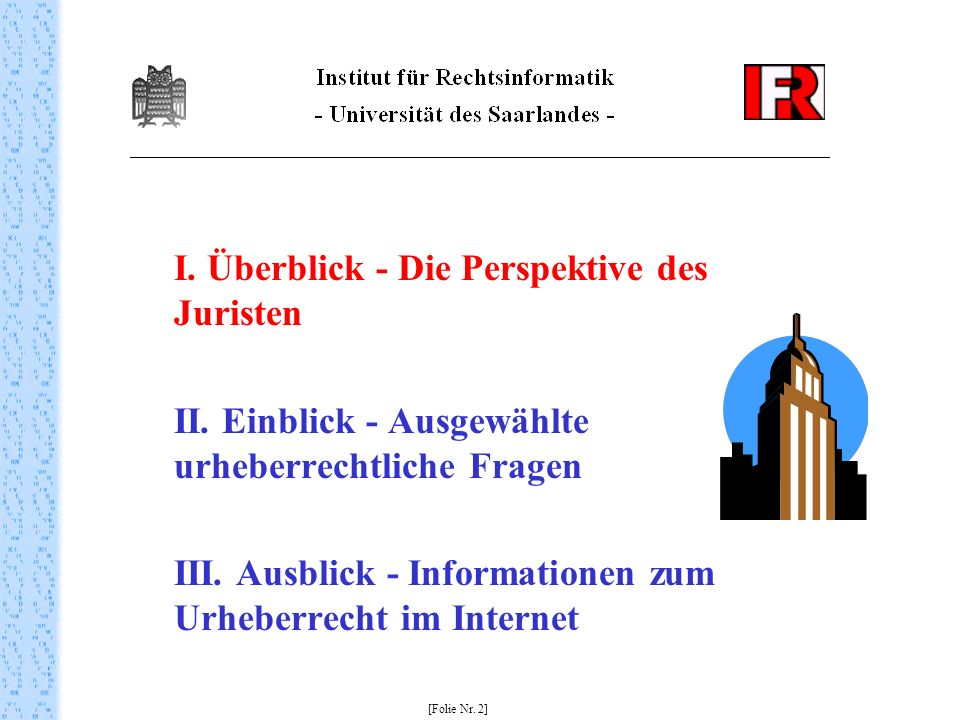 II. Einblick - Ausgewählte urheberrechtliche Fragen