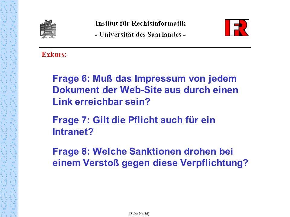Exkurs: Frage 6: Muß das Impressum von jedem Dokument der Web-Site aus durch einen Link erreichbar sein