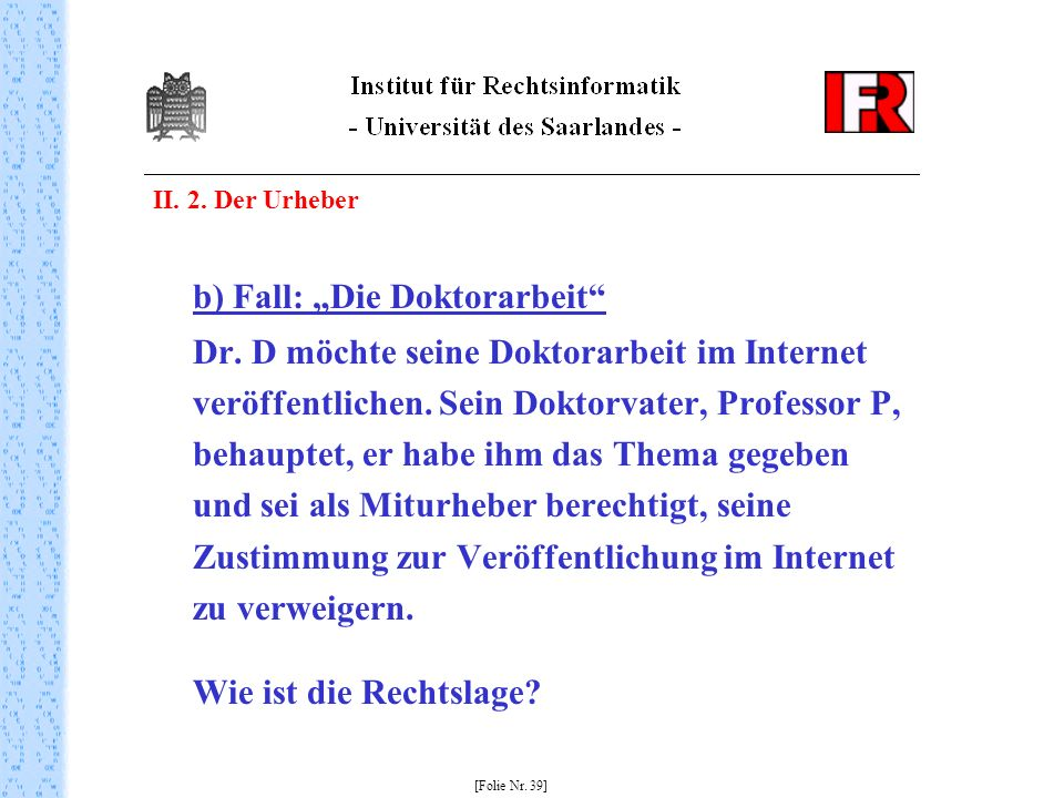 "b) Fall: ""Die Doktorarbeit"