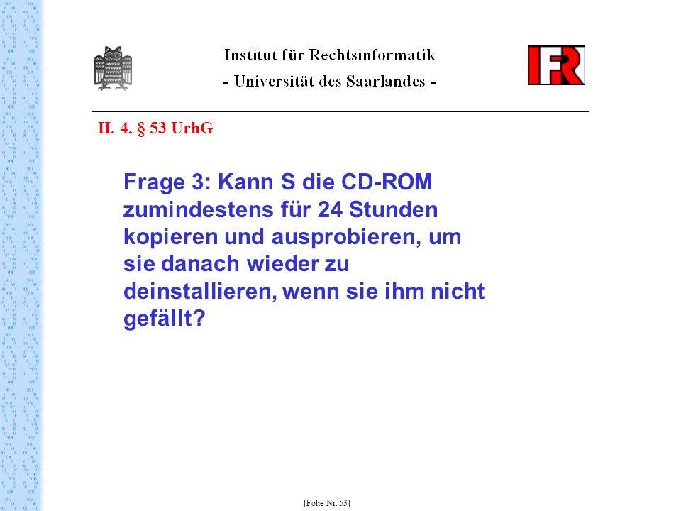 II. 4. § 53 UrhG