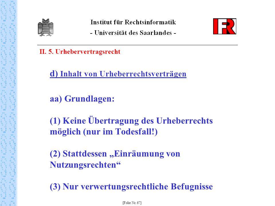 d) Inhalt von Urheberrechtsverträgen