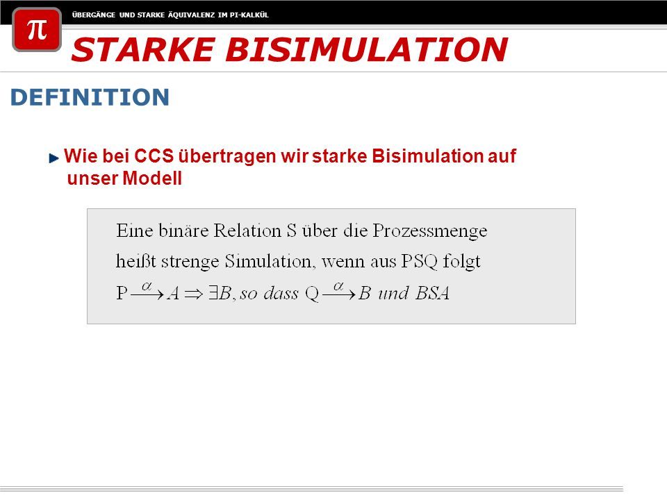STARKE BISIMULATION DEFINITION