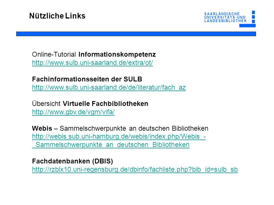 Nützliche Links Online-Tutorial Informationskompetenz